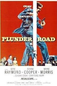Plunder Road | Bmovies