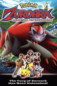 Pokemon 13: Zoroark: Master of Illusions | Bmovies