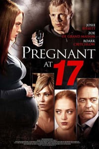 Pregnant at 17 | Bmovies