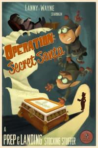 Prep and Landing Stocking Stuffer: Operation: Secret Santa | Bmovies