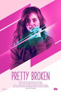Pretty Broken | Bmovies