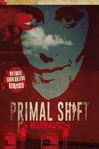 Primal Shift   Bmovies