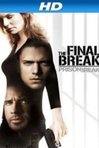 Prison Break: The Final Break | Bmovies
