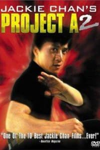 Project A Part 2 | Bmovies