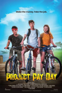 Project Pay Day | Bmovies