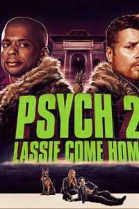 Psych 2: Lassie Come Home | Bmovies