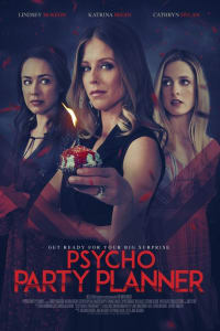 Psycho Party Planner   Bmovies