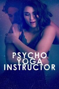 Psycho Yoga Instructor   Bmovies