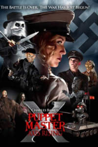 Puppet Master 10: Axis Rising | Bmovies