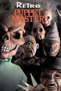 Puppet Master 7: Retro Puppet Master | Bmovies