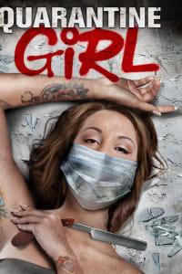 Quarantine Girl | Bmovies