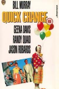 Quick Change | Bmovies