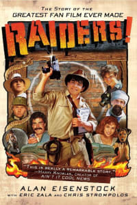 Raiders!: The Story of the Greatest Fan Film Ever Made | Bmovies