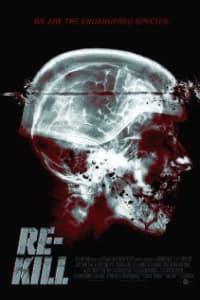 Re-Kill | Bmovies