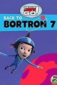 Ready Jet Go! Back to Bortron 7 | Bmovies