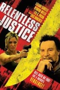 Relentless Justice | Bmovies