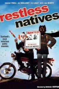 Restless Natives   Bmovies