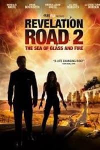 Revelation Road 2: The Sea Of Glass And Fire | Bmovies