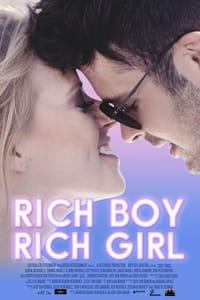 Rich Boy, Rich Girl | Bmovies