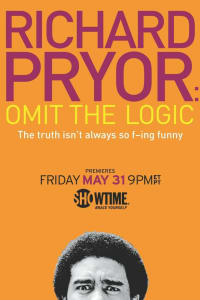 Richard Pryor: Omit the Logic | Bmovies