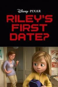 Riley's First Date? | Bmovies