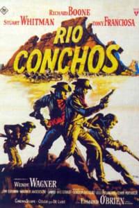 Rio Conchos | Bmovies