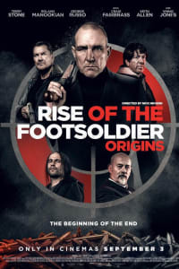Rise of the Footsoldier: Origins | Bmovies