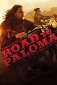 Road To Paloma | Bmovies