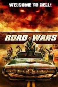 Road Wars | Bmovies