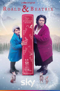 Roald & Beatrix: The Tail of the Curious Mouse | Watch Movies Online