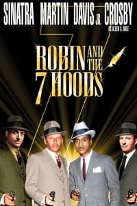 Robin and the 7 Hoods | Bmovies