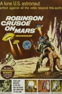 Robinson Crusoe on Mars | Bmovies