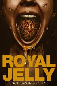 Royal Jelly | Bmovies