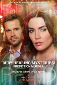 Ruby Herring Mysteries: Prediction Murder | Bmovies