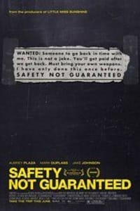 Safety Not Guaranteed | Bmovies