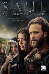 Saul: The Journey to Damascus | Bmovies
