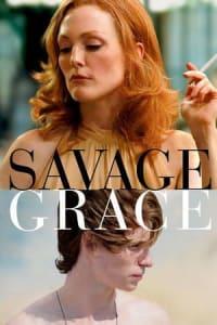 Savage Grace | Bmovies