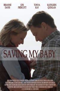 Saving My Baby | Bmovies