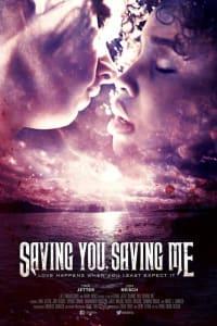 Saving You, Saving Me | Bmovies