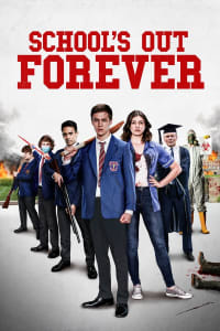 School's Out Forever | Bmovies