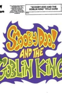 Scooby-Doo! and The Goblin King | Bmovies