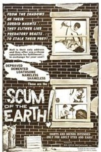 Scum of the Earth | Bmovies
