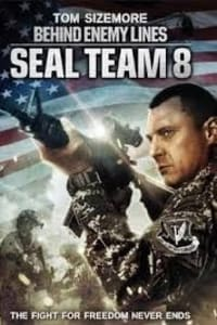 Seal Team Eight: Behind Enemy Lines | Bmovies