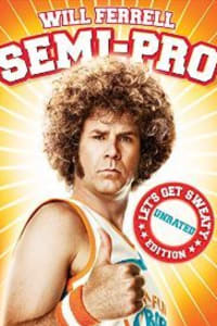 Semi Pro (Unrated) | Bmovies