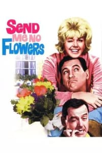 Send Me No Flowers | Bmovies