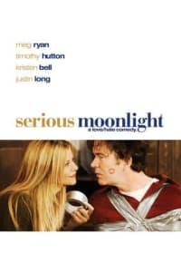 Serious Moonlight | Bmovies