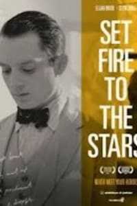 Set Fire To The Stars | Bmovies