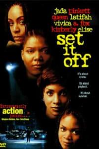 Set It Off | Bmovies