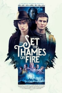 Set the Thames on Fire | Bmovies