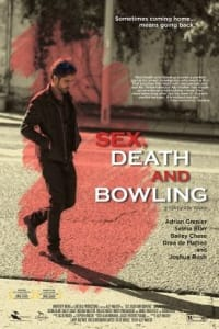 Sex Death and Bowling | Bmovies